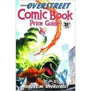 The Official Overstreet Comic Book Price Guide, 31st Edition