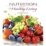 Combo: Nutrition for Healthy Living with Dietary Guidelines Update Resource