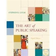 The Art of Public Speaking with Free Student APS CDs 3.0, PowerWeb, and Topic Finder