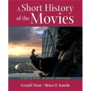 Short History of the Movies, Abridged Ninth Edition, A