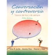 Conversacion y Controversia : Topicos del hoy y Siempre