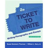 Ticket to Write Writing Paragraphs and Essays