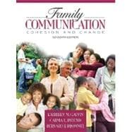 Family Communication : Cohesion and Change