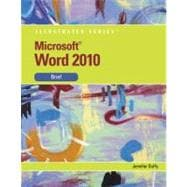 Microsoft Word 2010 Illustrated Brief