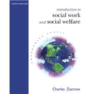 Introduction to Social Work and Social Welfare Empowering People (with InfoTrac)