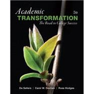 Academic Transformation The Road to College Success Plus NEW MyStudentSuccessLab with Pearson eText -- Access Card Package