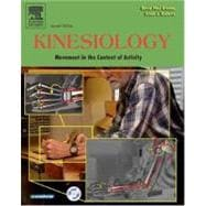 Kinesiology : Movement in the Context of Activity