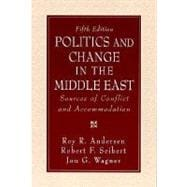 Politics and Change in the Middle East : Sources of Conflict and Accommodation