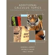 Additional Calculus Topics : To Accompany Calculus 11/E and College Mathematics, 11/E