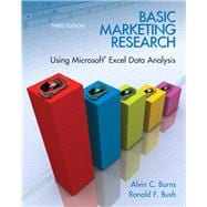 Basic Marketing Research : Using Microsoft� Excel Data Analysis