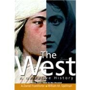 The West A Narrative History, Volume 2: 1400 to the Present