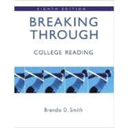 Breaking Through: College Reading (with MyReadingLab)