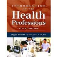 Introduction to the Health Professions