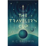 The Traveler's Cup 9781947848238R
