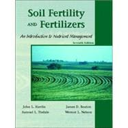 Soil Fertility and Fertilizers : An Introduction to Nutrient Management
