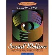 Social Welfare: Politics and Public Policy (Research Navigator Edition, Book Alone)