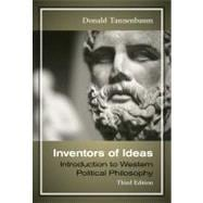Inventors of Ideas : Introduction to Western Political Philosophy