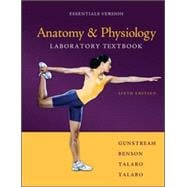 Anatomy &amp; Physiology Laboratory Textbook Essentials Version