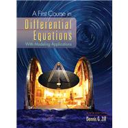 First Course in Differential Equations : With Modeling Applications