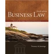 Business Law: Principles for Today�s Commercial Environment