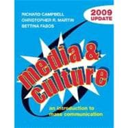 Media and Culture with 2009 Update; An Introduction to Mass Communication