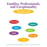 Families, Professionals, and Exceptionality: Positive Outcomes Through Partnerships and Trust, Seventh Edition