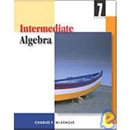 Intermediate Algebra : (With Digital Video Companion, BCA Tutorial, and InfoTrac)