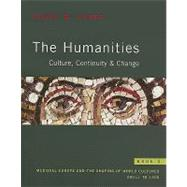 Humanities, The: Culture, Continuity, and Change, Book 2 Reprint