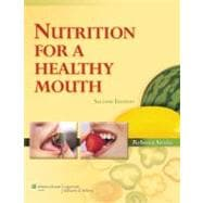 Nutrition for a Healthy Mouth