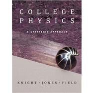 College Physics A Strategic Approach with MasteringPhysics Value Package (includes Physlet Physics: Interactive Illustrations, Explorations and Problems for Introductory Physics)