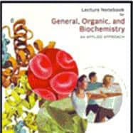 Lecture Notebook for Armstrong�s General, Organic, and Biochemistry: An Applied Approach