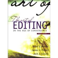 Art of Editing : In the Age of Convergence