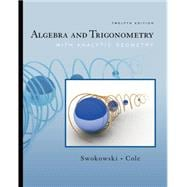 Algebra and Trigonometry with Analytic Geometry (with CengageNOW Printed Access Card)