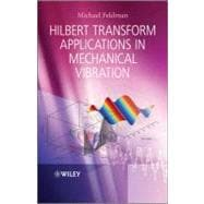 Hilbert Transform Applications in Mechanical Vibration 9780470978276R