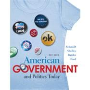 American Government and Politics Today 2011-2012 Edition, 15th Edition