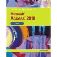 Microsoft Access 2010 Illustrated Brief