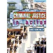 Criminal Justice in Action (Paperbound, without Careers in CJ Interactive CD-ROM)