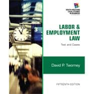Labor and Employment Law Text & Cases
