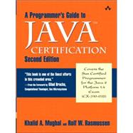 A Programmer's Guide to Java� Certification A Comprehensive Primer