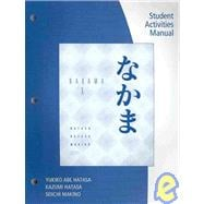 Student Activity Manual for Hatasa/Hatasa/Makino�s Nakama 1