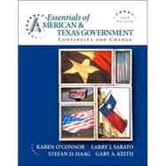 Essentials of American & Texas Government: Continuity and Change, 2008 Edition