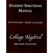 Student Solutions Manual, COLLEGE ALGEBRA
