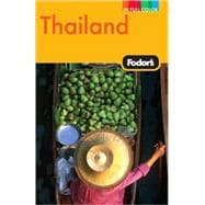 Fodor's Thailand : With Side Trips to Cambodia and Laos