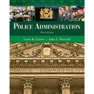 Police Administration, 3rd Edition