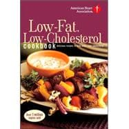 American Heart Association Low-Fat, Low-Cholesterol Cookbook : Delicious Recipes to Help Lower Your Cholesterol