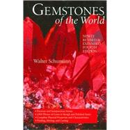 Gemstones of the World Newly Revised & Expanded Fourth Edition