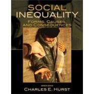 Social Inequality : Forms, Causes, and Consequences