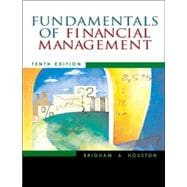 Fundamentals of Financial Management (with Xtra! CD-ROM and InfoTrac)
