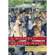 A History of Western Music 9E
