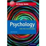 Psychology for the IB Diploma Study Guide